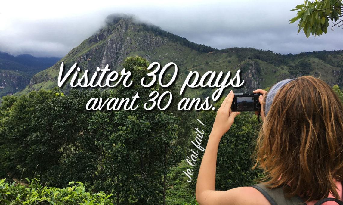 Visiter 30 pays avant 30 ans
